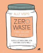 zero waste ally vispo